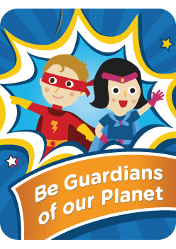 Be Guardians of our Planet